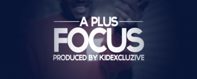 "A Plus ""Focus"" (Prod. by KIDEXCLUSIVE) [DON'T SLEEP!]"