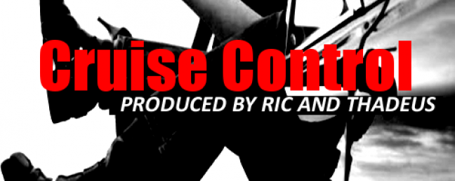"""Juven """"Cruise Control"""" (Prod. by Ric & Thadeus) [DOPE!]"""