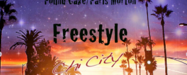 "Chi City ""Live In L.A"" (Pound Cake Freestyle)"