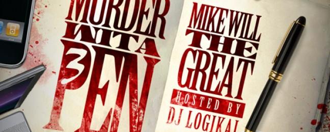 "Mike Will The Great ""Murder Wita Pen 3: Jackistan"" [MIXTAPE]"