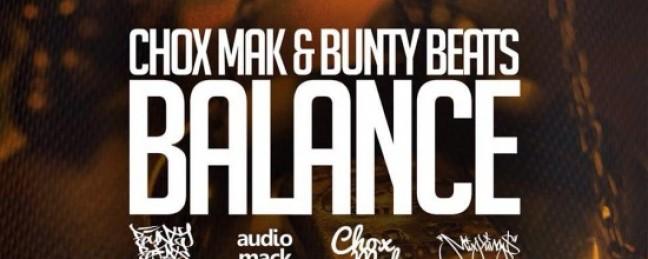 "Chox-Mak & Bunty Beats Release ""Balance"" Mixtape Cover [ARTWORK]"