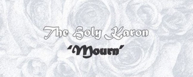 "The Holy Karon ""Mourn"" (Prod. by Smitty The BG) [DOPE!]"
