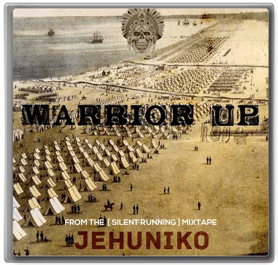 Jehuniko_Warrior Up
