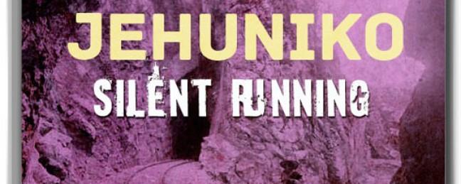 "Jehuniko ""Silent Running"" [MIXTAPE]"