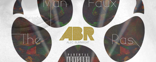 "Alec Burnright ""The Man With Faux Pas"" (Prod. by DJ Cooley) [MIXTAPE]"
