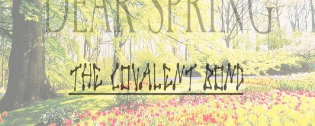 "Covalent Bond (AGE & Xsavier) ""Dear Spring"" [DOPE!]"