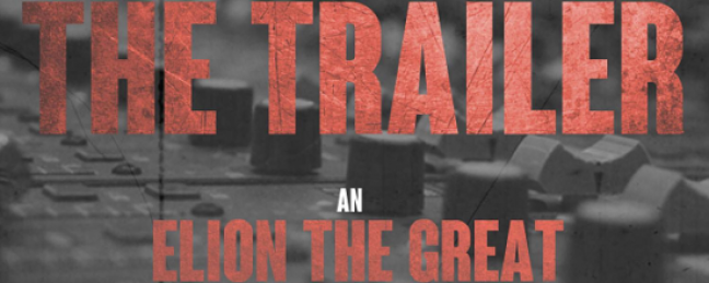 """Elion The Great """"The Trailer"""" [MIXTAPE]"""