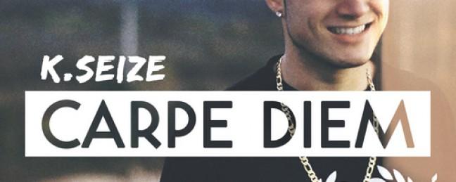 "K.Seize ""Carpe Diem"" [MIXTAPE]"