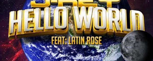 "Video: J-Key ""Hello World"" Feat. Latin Rose ( @latinrose85 @TheOnlyJKey )"