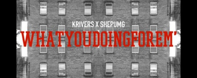 """KRivers """"What You Doin For Em'"""" (Prod by. Mook Better) [DOPE!]"""