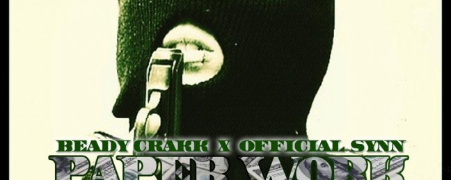 """B Crakk ft @OfficialSynn """"Paper Work"""" (Official Video)"""