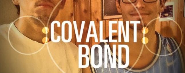 """Covalent Bond """"Covalent Bond"""" EP [DOPE!]"""