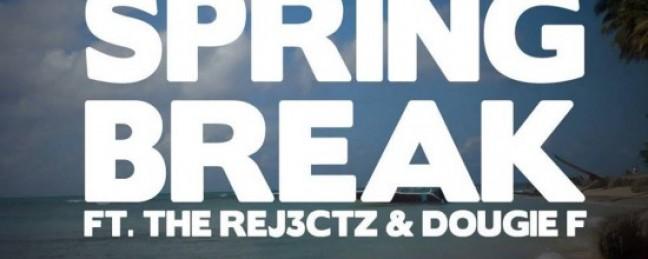 "TWRK ""Spring Break"" (ft. The Rej3ctz & Dougie F) [DON'T SLEEP!]"