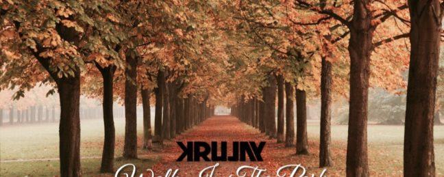 New Music: Krujay (@Krujay) – Walk In The Park