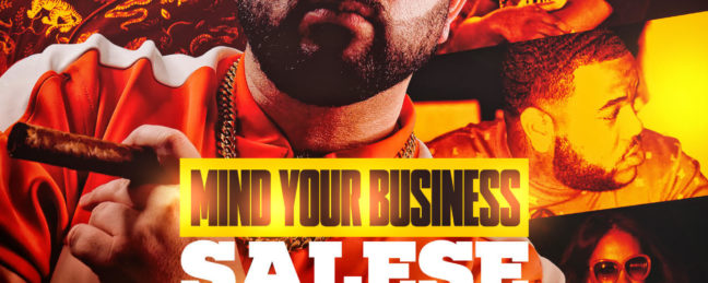 New Video: Salese – Mind Your Business (@SaleseNyc)