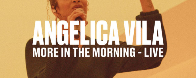 "Vevo and Angelica Vila Release Live Performances of ""More In The Morning"" and ""All I Do Is 4 U"""