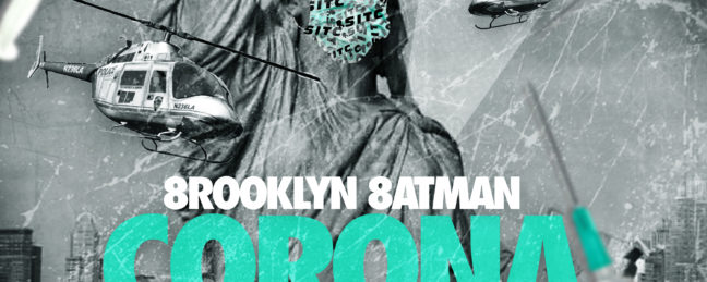 8rooklyn 8atman Drops New Visuals To Corona Killa