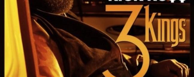"""Rick Ross ft. Dr. Dre & Jay-Z """"3 Kings"""" [DOPE!]"""