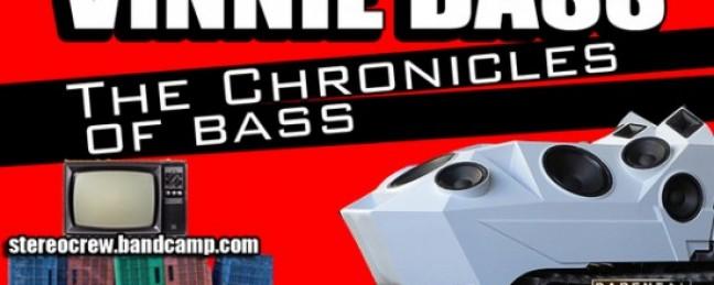 "Vinnie Bass ""The Chronicles of Bass"" [MIXTAPE]"