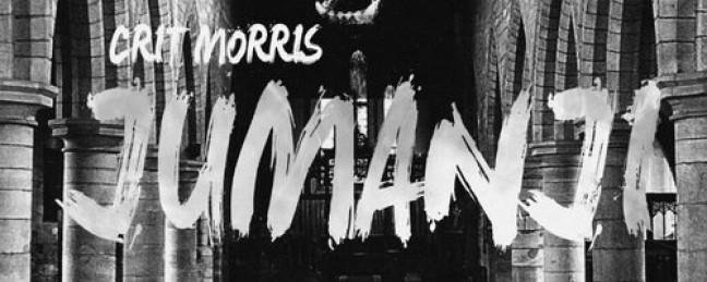 "Crit Morris ""Jumanji"" [DOPE!]"