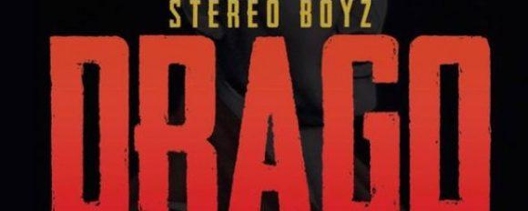 "Stereo Boyz ""Drago"" (Trailer) [VIDEO]"