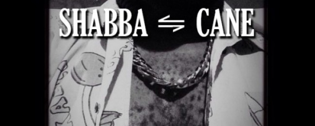 "Cane ""Shabba Ranks Remix"" [DOPE!]"