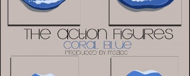 "Action Figures ""Coral Blue"" [DOPE!]"